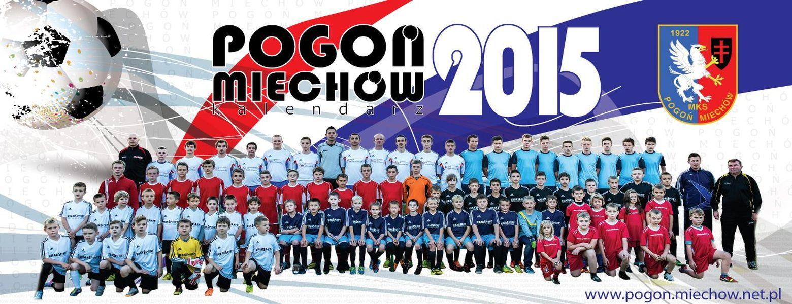 Kalendarz MKS Pogoń na rok 2015.